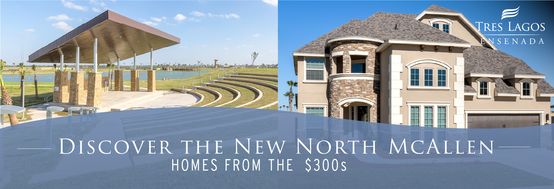 Ensenada at Tres Lagos New Homes in McAllen , TX